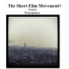 Invisible selected to screen in the Short Film Movement, UK