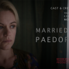 """Married to a Paedophile"" C4 drama-doc production designed by Harold Chapman to be broadcast"